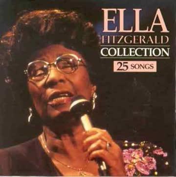Fitzgerald Ella - Ella Fitzgerald Collection 25 Songs