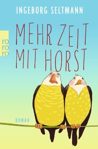 Mehr Zeit MIT Horst (German Edition)