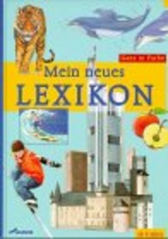 Mein neues Lexikon. ( Ab 6. J.)