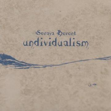 Soraya Berent - Undividualism
