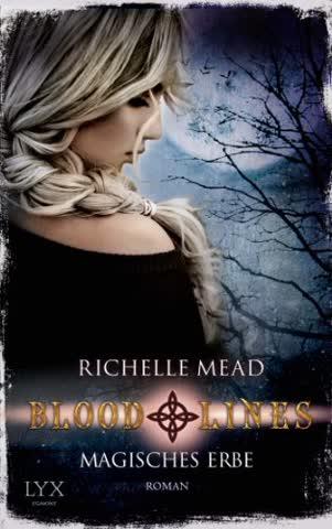 Bloodlines: Magisches Erbe (Bloodlines, #3)