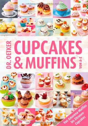 Cup Cakes & Muffins von A-Z