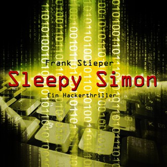 Sleepy Simon: Ein Hackerthriller