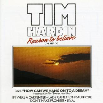 Tim Hardin - Reason to Believe: Best of