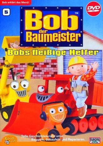 Bob, Der Baumeister 05: Bobs Fleissige Helfer