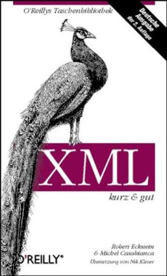 XML. Kurz und gut.