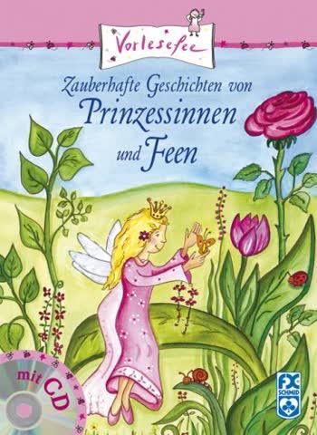 Zauberhafte Geschichten von Prinzessinnen und Feen, m. Audio-CD