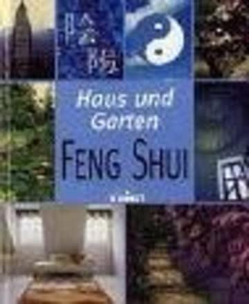 Haus Und Garten - Feng Shui