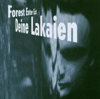 Deine Lakaien - Forest Enter Exit & Mindmachine