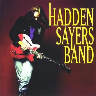Hadden Band Sayers - Hadden Sayers Band