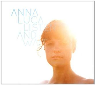 Anna Luca - Listen and Wait