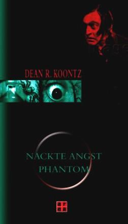 Nackte Angst / Phantom; Zwei Romane In Einem Band