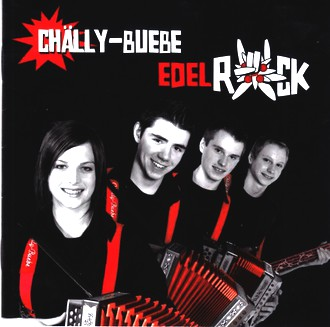 Chälly-Buebe - Edelrock
