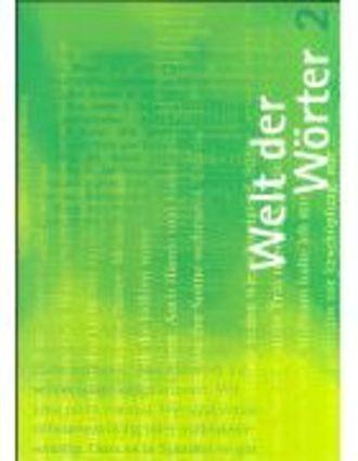 Welt Der Wörter Bd. 2, 8.schuljahr: Sprachbuch