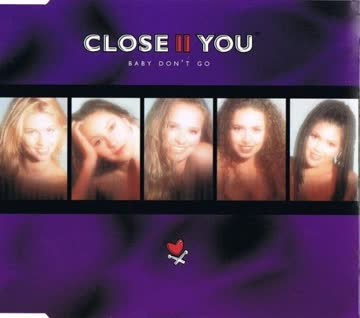 Close II You - Baby don't go (4 versions, 1997)