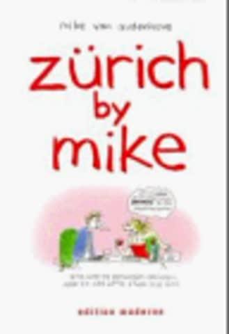 Zürich by Mike, Bd.1