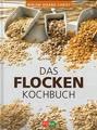 Das Flocken- Kochbuch