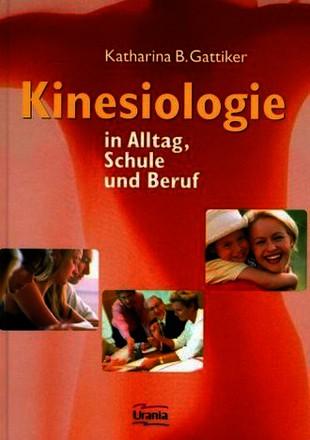 Kinesiologie in Alltag, Schule und Beruf