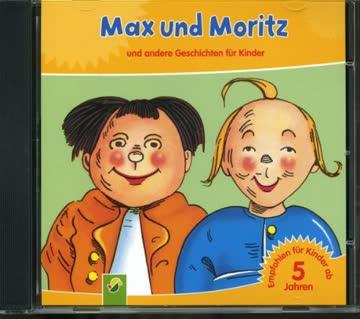 Max und Moritz- und andere Geschichten für Kinder