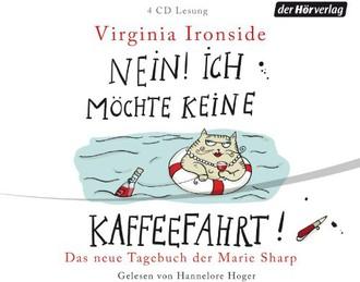 Nein! Ich möchte keine Kaffeefahrt!: Das neue Tagebuch der Marie Sharp