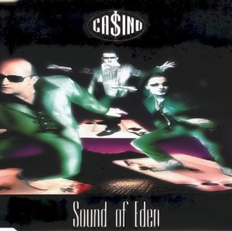 Casino - Sound of Eden