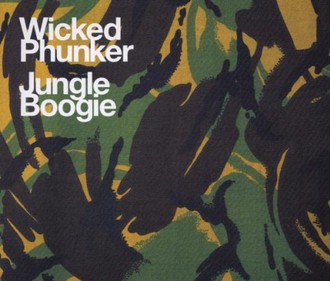 Wicked Phunker - Jungle Boogie