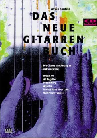 Das neue Gitarrenbuch. Mit CD: Die Gitarre von Anfang an
