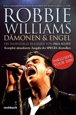 Robbie Williams - Dämonen und Engel. Die inoffizielle Biografie, aktualisiert incl. Tour 2006