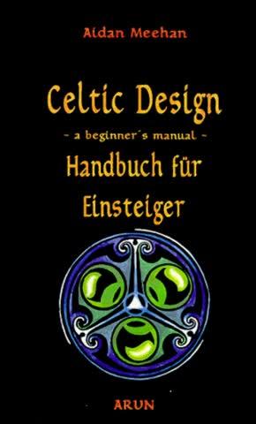 Celtic Design. Handbuch für Einsteiger.