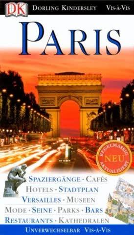 Paris; Spaziergänge - Cafés - Parks - Hotels - Versailles - Museen - Mode - Seine - Eiffelturm - Res
