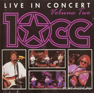 10cc - Live in Concert Vol.2