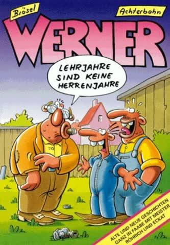 Werner Lehrjahre Sind Keine Herrenjahre
