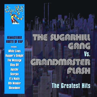Sugarhill Gang Vs Grandmaster - Greatest Hits