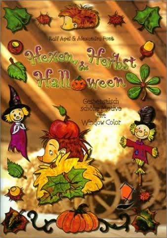 Hexen, Herbst und Halloween. Gespenstisch schöne Motive mit Window Color