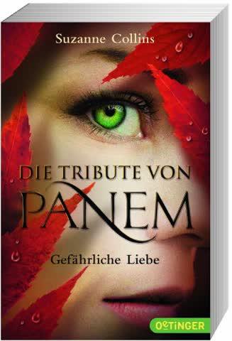 Die Tribute von Panem - Gefährliche Liebe