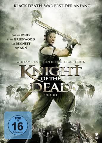 Knight of the Dead (Uncut)