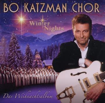 Bo Katzman Chor - Das Weihnachtsalbum