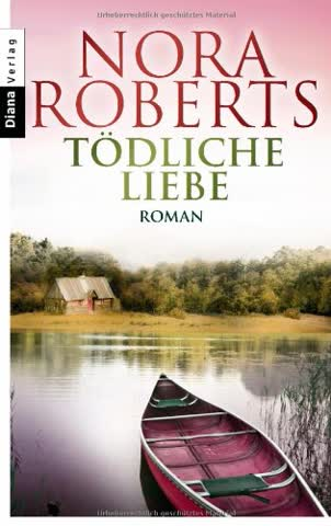 Tödliche Liebe: Roman