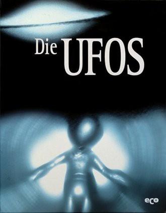 Geheimnisse des Unbekannten, Die Ufos (Life Geheimnisse des Unbekannten)