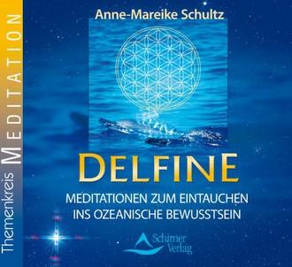 Delfine - Meditationen zum Eintauchen ins ozeanische Bewusstsein