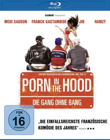 Porn in the Hood - Die Gang ohne Bang [Blu-ray]