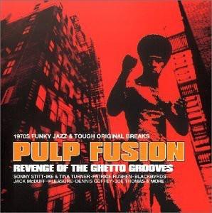 Various - Pulp Fusion 3