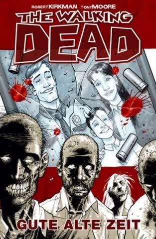 The Walking Dead 1; Gute Alte Zeit