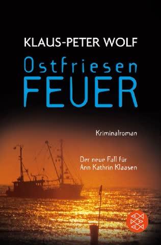 Ann Kathrin Klaasen, Band 08 - Ostfriesenfeuer