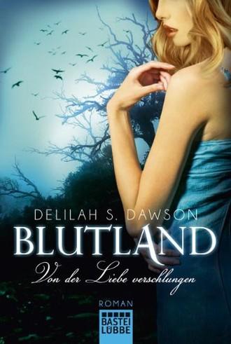 Blutland - Von der Liebe verschlungen: Roman