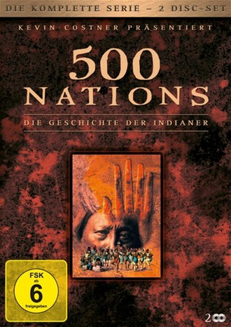 500 Nations: Die Geschichte Der Indianer - Die Komplette Serie