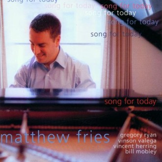 Matthew Fries - Songs for Today
