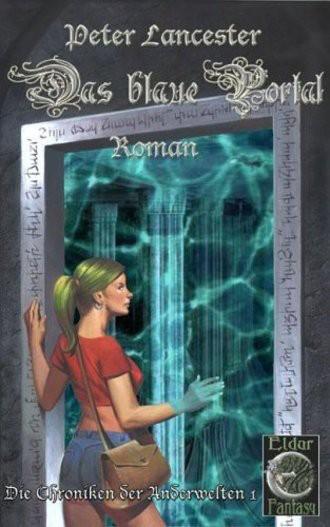 Die Chroniken Der Anderwelten 1. Das Blaue Portal