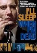 Ill Sleep When Im Dead (Ws)