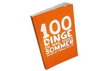 100 Dinge die man diesen Sonmer gemacht haben sollte